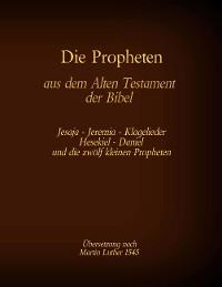 Cover Die Propheten aus dem Alten Testament der Bibel