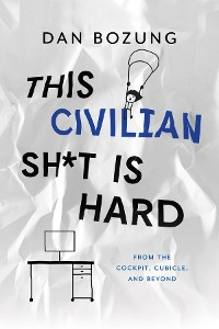 Cover This Civilian Sh*t is Hard