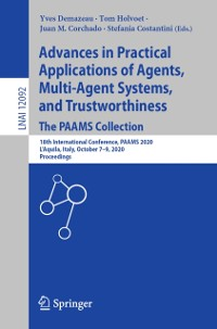 Cover Advances in Practical Applications of Agents, Multi-Agent Systems, and Trustworthiness. The PAAMS Collection