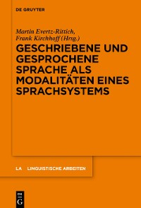 Cover Geschriebene und gesprochene Sprache als Modalitäten eines Sprachsystems