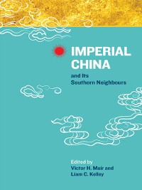 Cover Imperial China and Its Southern Neighbours