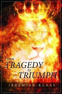 Cover From Tragedy to Triumph
