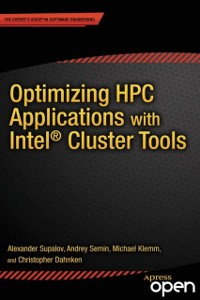 Cover Optimizing HPC Applications with Intel Cluster Tools