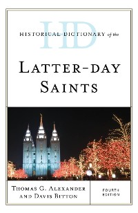 Cover Historical Dictionary of the Latter-day Saints
