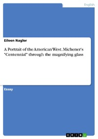 "Cover A Portrait of the American West. Michener's ""Centennial"" through the magnifying glass"