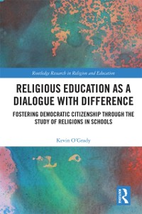 Cover Religious Education as a Dialogue with Difference