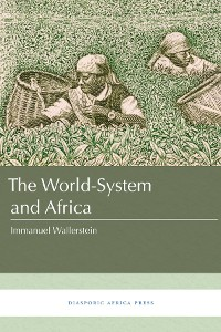 Cover The World-System and Africa
