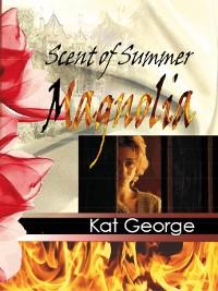 Cover Scent of Summer Magnolia