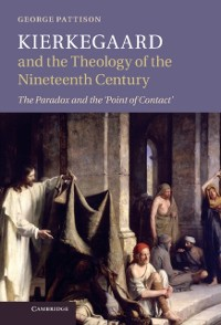 Cover Kierkegaard and the Theology of the Nineteenth Century