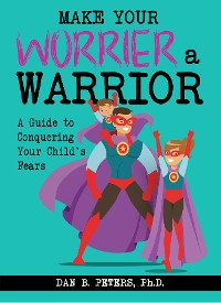 Cover Make Your Worrier a Warrior