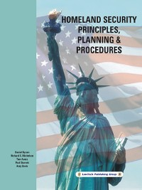 Cover Homeland Security Principles, Planning & Procedures