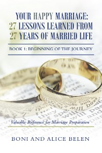 Cover Your Happy Marriage: 27 Lessons Learned from 27 Years of Married Life