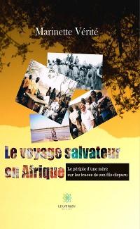 Cover Le voyage salvateur en Afrique