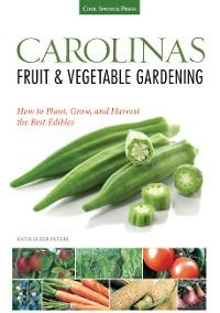 Cover Carolinas Fruit & Vegetable Gardening