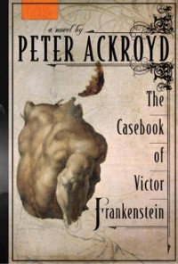 Cover Casebook of Victor Frankenstein