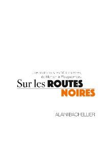 Cover Sur les routes noires