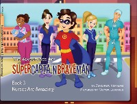 Cover The Adventures of SuperCaptainBraveMan, Book 3