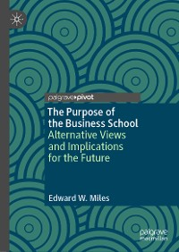 Cover The Purpose of the Business School