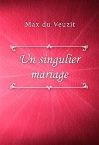 Cover Un singulier mariage