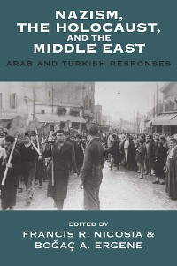 Cover Nazism, the Holocaust, and the Middle East