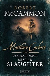 Cover MATTHEW CORBETT und die Jagd nach Mister Slaughter