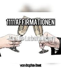Cover 1111 Affirmationen für alle Lebenslagen