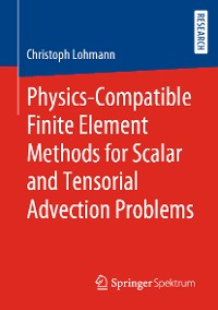 Cover Physics-Compatible Finite Element Methods for Scalar and Tensorial Advection Problems