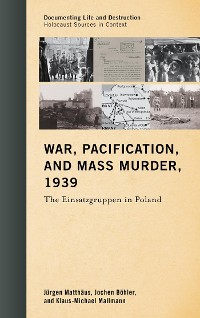 Cover War, Pacification, and Mass Murder, 1939