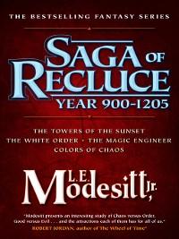 Cover Saga of Recluce, Year 900-1205