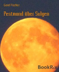 Cover Pestmond über Sulgen