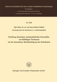 Cover Ermittlung chemischer und physikalischer Kennzahlen von filzfahigen Tierhaaren mit der besonderen Berucksichtigung der Hutindustrie