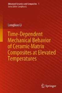 Cover Time-Dependent Mechanical Behavior of Ceramic-Matrix Composites at Elevated Temperatures