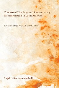 Cover Contextual Theology and Revolutionary Transformation in Latin America