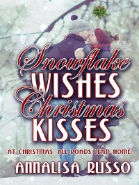 Cover Snowflake Wishes, Christmas Kisses
