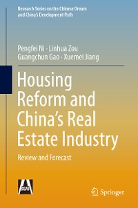 Cover Housing Reform and China's Real Estate Industry