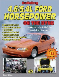 Cover Building 4.6/5.4L Ford Horsepower on the Dyno