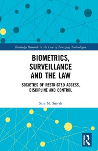 Cover Biometrics, Surveillance and the Law