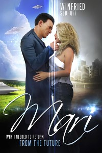 Cover Mari, Why I Needed to Return from the Future