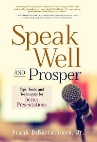 Cover Speak Well and Prosper