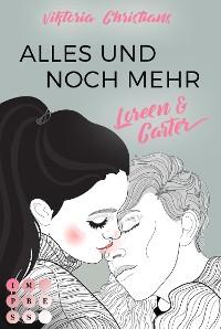 Cover Alles und noch mehr. Loreen & Carter