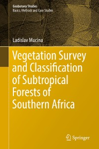 Cover Vegetation Survey and Classification of Subtropical Forests of Southern Africa