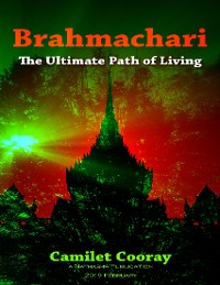 Cover Brahmachari: The Ultimate Path of Living