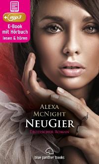 Cover NeuGier | Erotik Audio Story | Erotisches Hörbuch