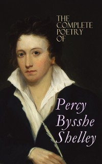 Cover The Complete Poetry of Percy Bysshe Shelley
