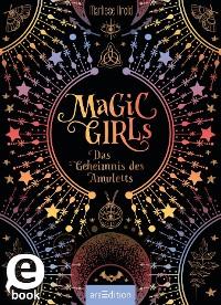 Cover Magic Girls - Das Geheimnis des Amuletts (Magic Girls)