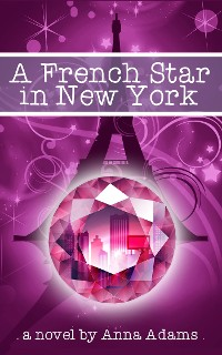 Cover A French Star in New York