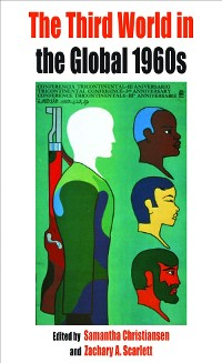 Cover The Third World in the Global 1960s