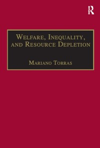 Cover Welfare, Inequality, and Resource Depletion