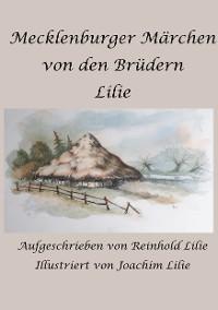 Cover Mecklenburger Märchen von den Brüdern Lilie