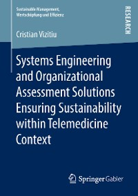 Cover Systems Engineering and Organizational Assessment Solutions Ensuring Sustainability within Telemedicine Context